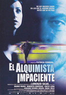 EL ALQUIMISTA IMPACIENTE (THE IMPATIENT ALCHEMIST)