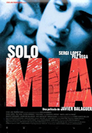 SOLO MIA (MINE ALONE)