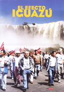 EL EFECTO IGUAZU (THE IGUAZU EFFECT)